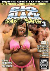 Big Black Gang Bang #03