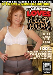 Grandma Loves Black Cock DVD Cover