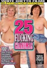25 Fucking Grandmas