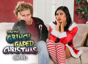 How The Grinch Gaped Christmas - Chapter 2