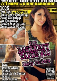 The Basement Tapes #10 - Nasty Fuckers DVD Cover