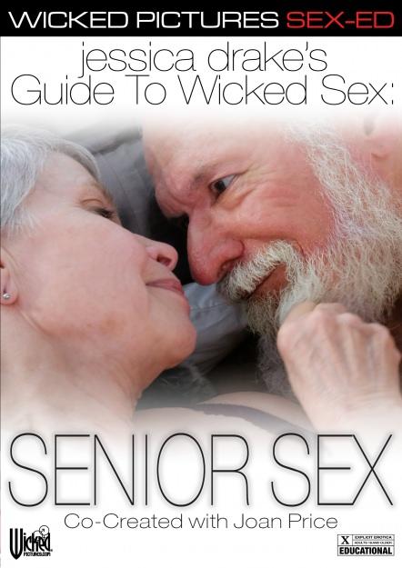 jessica drake's Guide to Wicked Sex: Senior Sex